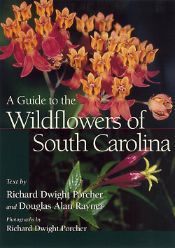 A Guide to the Wildflowers of South Carolina