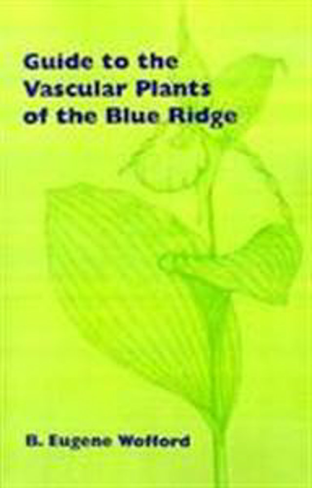 Guide to the Vascular Plants of the Blue Ridge