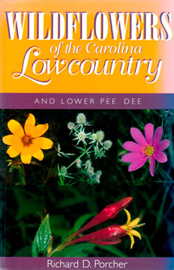Wildflowers of the Carolina Lowcountry and Lower Pee Dee